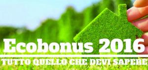 Legge Stabilita' 2016 - ecobonus, ristrutturazioni e ammortamenti
